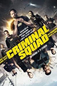 Affiche du film : Criminal Squad