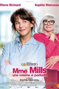 Affiche du film : Madame Mills, une voisine si parfaite