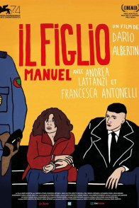 Affiche du film : Il Figlio, Manuel
