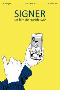 Affiche du film : Signer