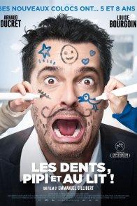 Affiche du film : Les Dents, pipi et au lit