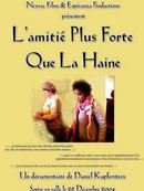 background picture for movie L'amitie plus forte que la haine