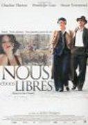 Affiche du film : Nous étions libres