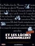 Affiche du film : Et les laches s'agenouillent...