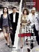 Affiche du film : L'un reste, l'autre part