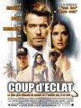 Affiche du film : Coup d'éclat