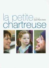 Affiche du film : La petite Chartreuse