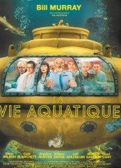 Affiche du film : La vie aquatique