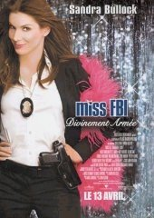 Affiche du film : Miss FBI : divinement armée