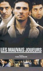 background picture for movie Les mauvais joueurs