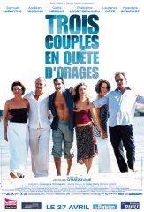 Affiche du film : Trois couples en quete d'orages