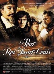 background picture for movie Le pont du roi Saint-Louis