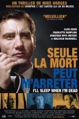 Affiche du film : Seule la mort peut m'arreter