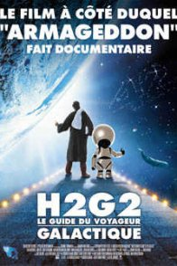 Affiche du film : H2G2 : le guide du voyageur galactique