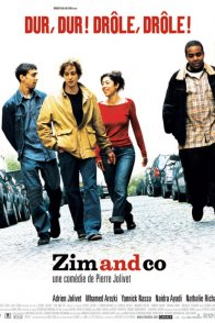 Affiche du film : Zim and co
