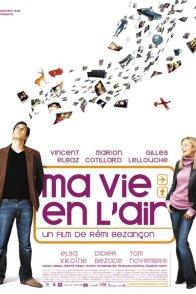 Affiche du film : Ma vie en l'air