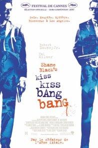 Affiche du film : Shane Black's kiss kiss bang bang