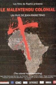Affiche du film : Le malentendu colonial