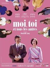 Affiche du film : Moi, toi et tous les autres