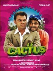 Affiche du film : Le cactus