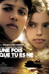 Affiche du film : Une fois que tu es ne