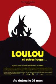 Affiche du film : Loulou et autres loups...