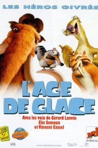 Affiche du film : L'âge de glace