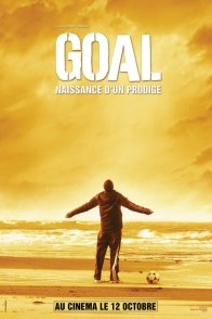 Affiche du film : Goal ! Naissance d'un prodige