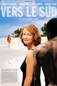 Affiche du film : Vers le sud