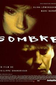 Affiche du film : Sombre