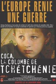 Affiche du film : Coca, la colombe de Tchétchénie