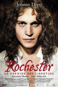 Affiche du film : Rochester, le dernier des libertins