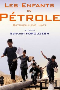 Affiche du film : Les enfants du petrole