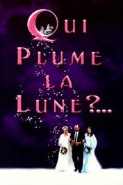 background picture for movie Qui plume la lune ?