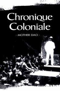 Affiche du film : Chronique coloniale
