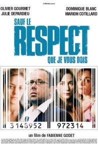 Affiche du film : Sauf le respect que je vous dois