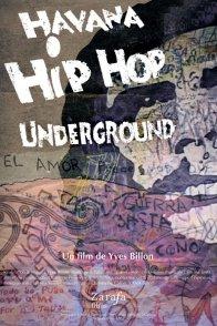 Affiche du film : Havana hip hop underground