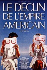 Affiche du film : Le declin de l'empire americain