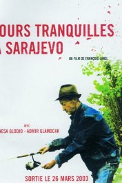 background picture for movie Jours tranquilles a sarajevo