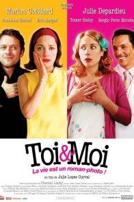 Affiche du film : Toi & moi