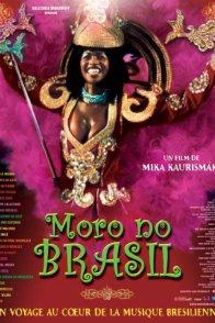Affiche du film : Moro no brasil (je vis au bresil)