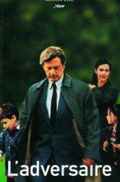 Affiche du film : L'Adversaire