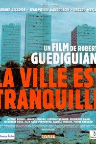 Affiche du film : La ville est tranquille