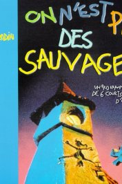 background picture for movie On n'est pas des sauvages !