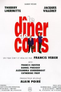 Affiche du film : Le dîner de cons