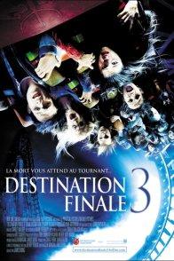Affiche du film : Destination finale 3