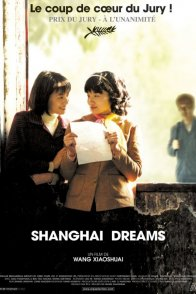 Affiche du film : Shanghai dreams