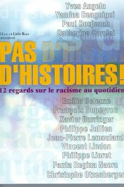 background picture for movie Pas d'histoires ! (12 regards sur le racisme au quotidien)