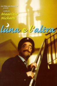 Affiche du film : Luna e l'altra