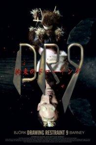 Affiche du film : Dr9 (drawing restraint 9)
